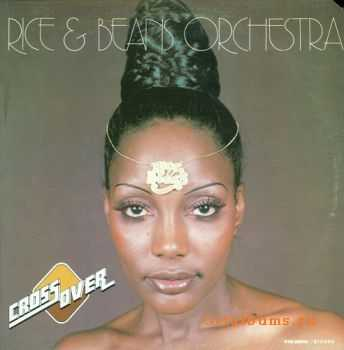 Rice & Beans Orchestra - Cross Over (1977)
