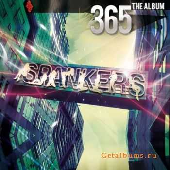 Spankers - 365 (Deluxe Edition) (2012)