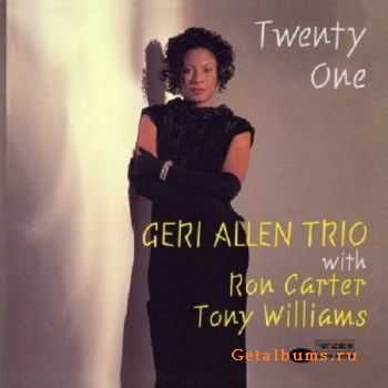 Geri Allen Trio - Twenty One (1994)