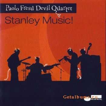 Paolo Fresu & Devil Quartet - Stanley Music! (2007) FLAC