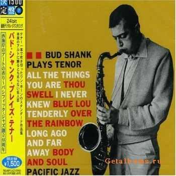 Bud Shank - Plays Tenor (1960)