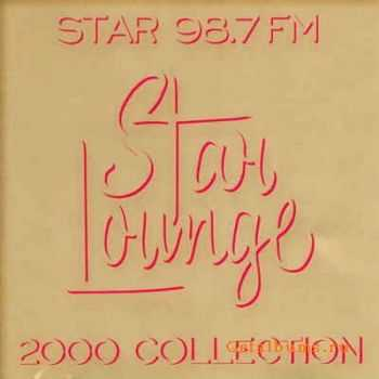 VA - Star Lounge 2000 Collection [Limited Edition] (2000)