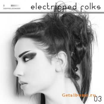 VA - Electripped Folks, 03 (2012)