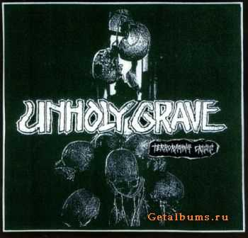 Unholy Grave - Terroraging Crisis (2006)