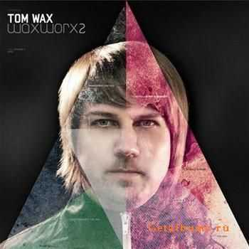 Tom Wax – WaxWorx 2 (2012)