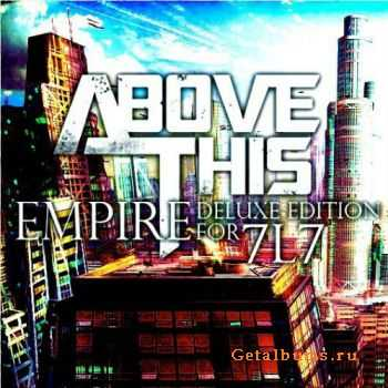 Above This - Empire (EP) [Deluxe Edition]  (2012)
