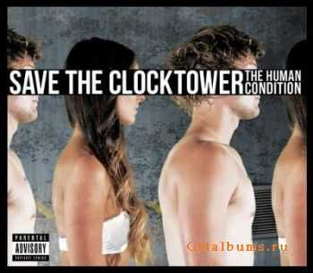 Save The Clocktower - The Human Condition [EP] (2012)