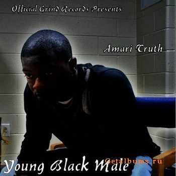 Amari Truth - Young Black Male (2012)