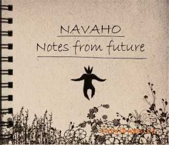 Navaho - Notes From Future [EP] (2012)