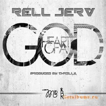 Rell Jerv - Heart Of A God (2012)