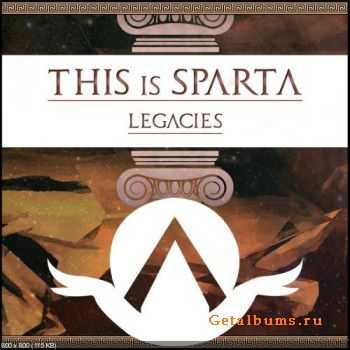 This Is Sparta ! - Legacies (EP) (2012)