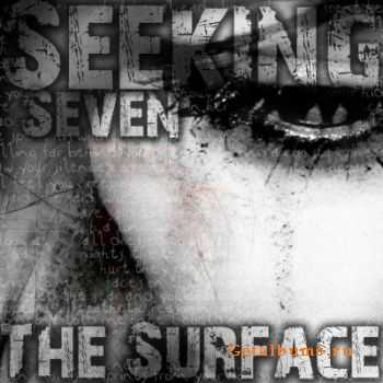 Seeking Seven - The Surface [EP] (2012)