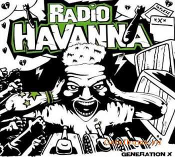 Radio Havanna - Generation X (2007)