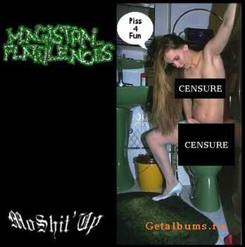 Magistral Flatulences - Moshit' Up (Demo) (2003)