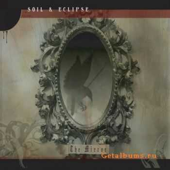 Soil & Eclipse - The Mirror (2008)