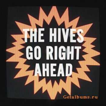 The Hives - Go Right Ahead [Single] (2012)