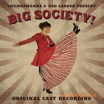 Chumbawamba - Big Society! ORIGINAL CAST RECORDING (2012)