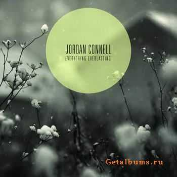 Jordan Connell - Everything Everlasting (2012)