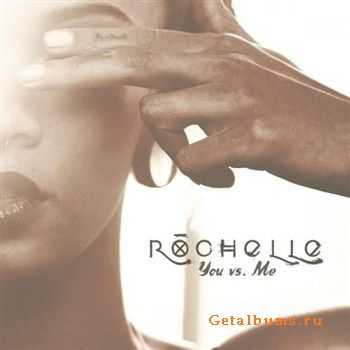 Rochelle - You vs. Me (2012)