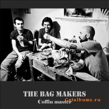 The Bag Makers - Single Coffin master (2012)