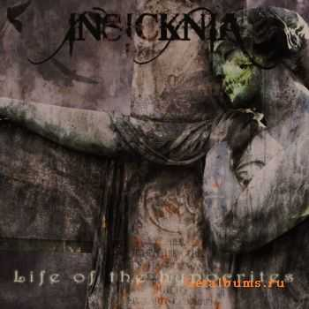Insicknia - Life Of The Hypocrites [EP]  (2012)
