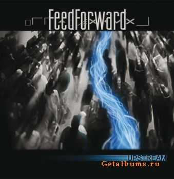FeedForward - Upstream (2012)