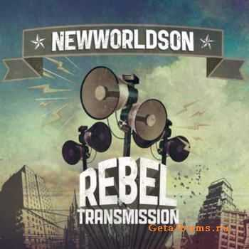 Newworldson - Rebel Transmission (2012)