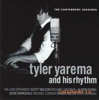 Tyler Yarema And His Rhythm - The Canterbury Sessions (2011)