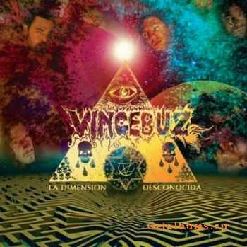 Vincebuz - La Dimension Desconocida (2009)