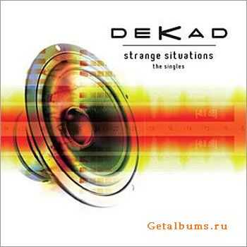 Dekad - Strange Situations: The Singles (2012)