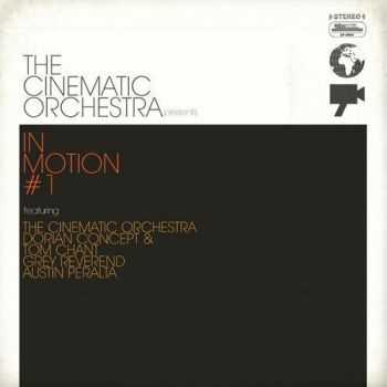 The Cinematic Orchestra - The Cinematic Orchestra presents In Motion #1 (2012)