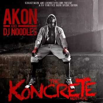 Akon – The Koncrete (Official Mixtape) (2012)
