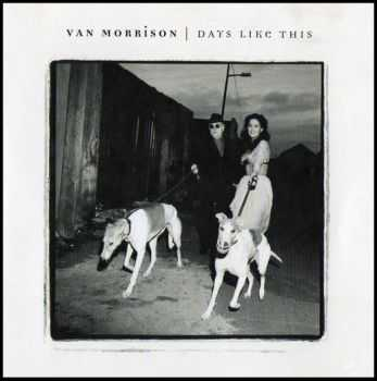 Van Morrison - Days Like This (1995)