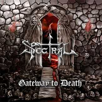 Spectral - Gateway To Death (2012) [HQ]