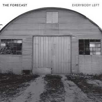 The Forecast - Everybody Left (2012)