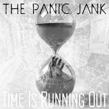 THE PANIC JANK - Time Is Running Out (Single) (2012)
