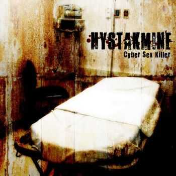 Hystakmine - Cyber Sex Killer (2007)