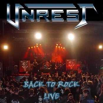 Unrest - Back To Rock Live (2008)