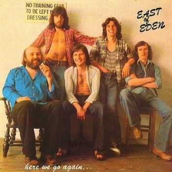 East Of Eden - Here We Go Again (1976)