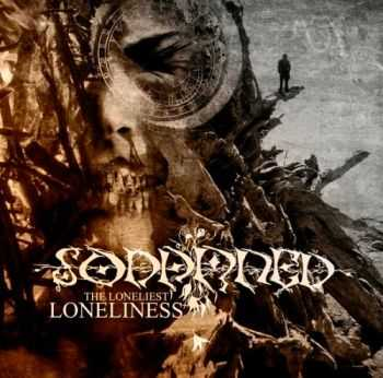 Sodamned  - The Loneliest Loneliness  (2011)