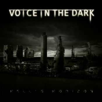 Voice In The Dark - Hell's Horizon [EP] (2012)