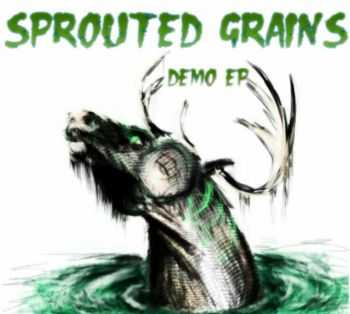 Sprouted Grains - Demo EP (2012)