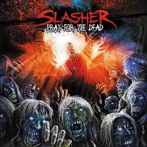 Slasher - Pray For The Dead (2011)