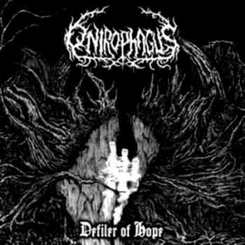 Onirophagus - Defiler Of Hope (2012)