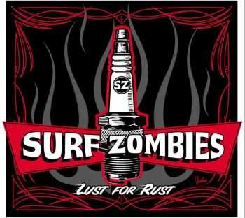 Surf Zombies  - Lust For Rust (2012)