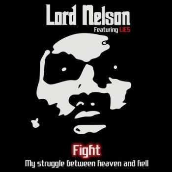 Lord Nelson - Fight (feat. Lies) (2012)