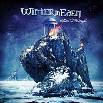 Winter in Eden - Echoes of Betrayal (2012)