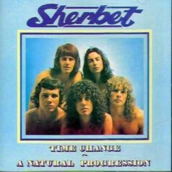 Sherbet - Time Change... A Natural Progression (1972)