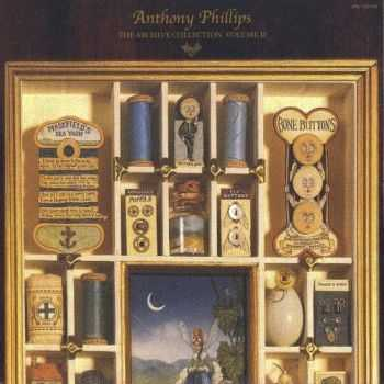 Anthony Phillips - Archive Collection Volume Two (2004)