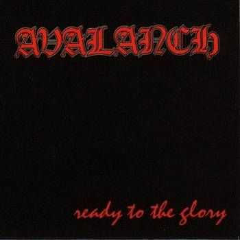 Avalanch - Ready To The Glory (1993)